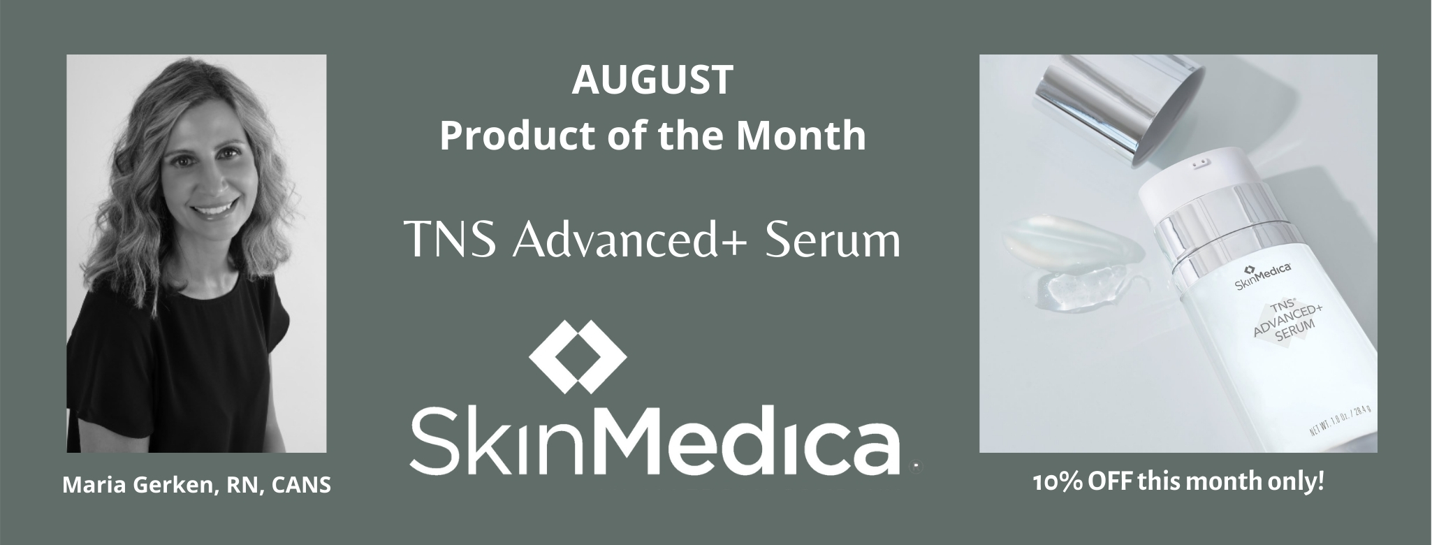 August Product of the Month